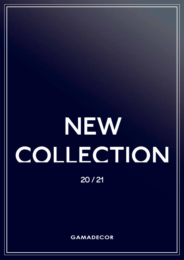 New collection   Gamadecor
