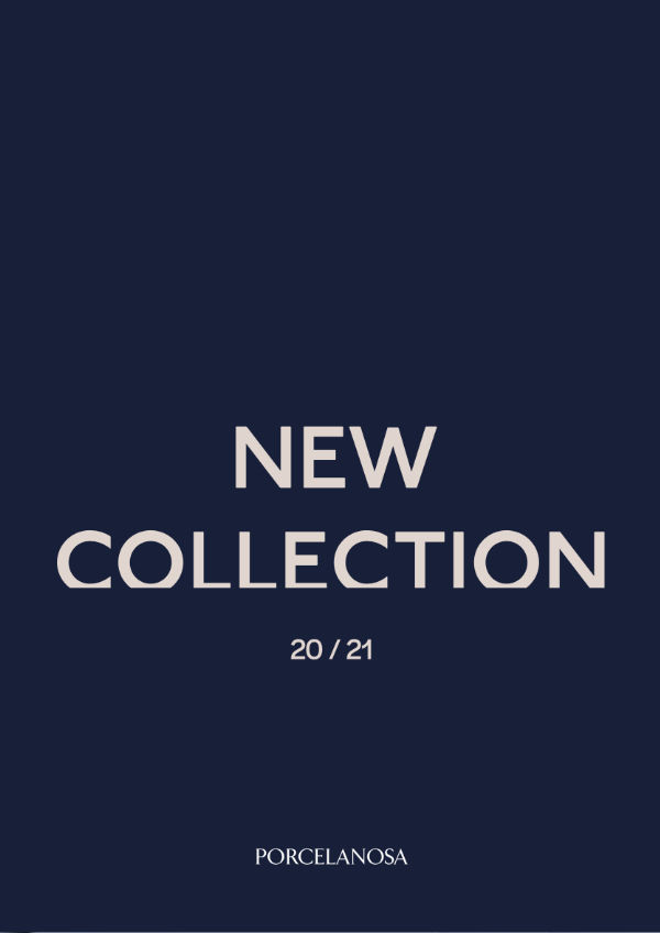 New collection   Porcelanosa
