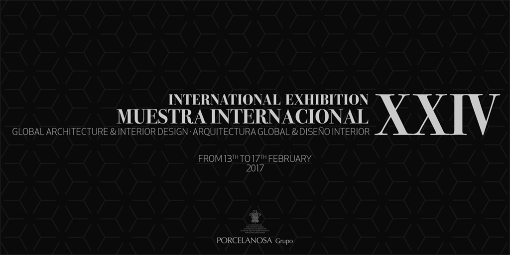 PORCELANOSA Grupo will hold the Global Architecture International Exhibition in February