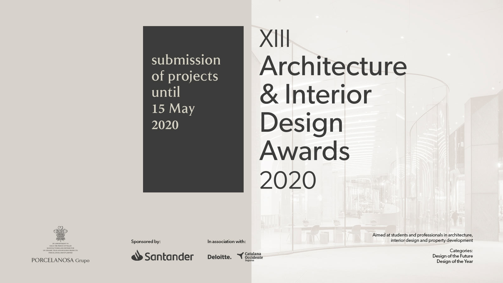 The deadline for submitting projects for the XIII Porcelanosa Awards is extended